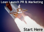 Lean Launch PR and Marketing: Start Here
