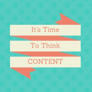 think about your content